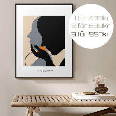 unika tavlor, Conscious Presence /Basic -Poster